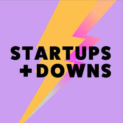 Startups and Downs Podcast