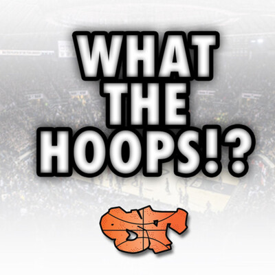 WHAT THE HOOPS!?