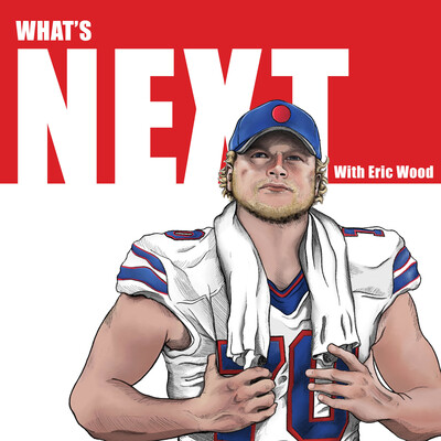 What's Next with Eric Wood