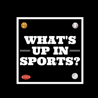 What's up in Sports