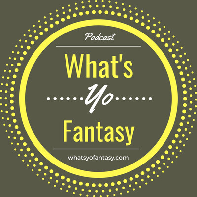 What's Yo Fantasy | Football