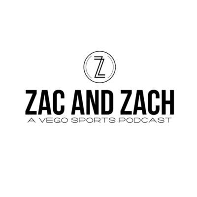 Zac and Zach Podcast