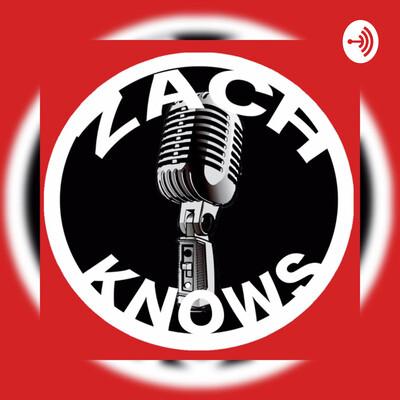 Zach Knows Podcast