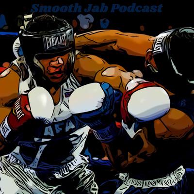 Smooth Jab Podcast