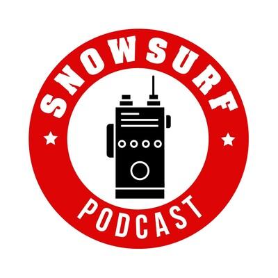 Snowsurf Podcast
