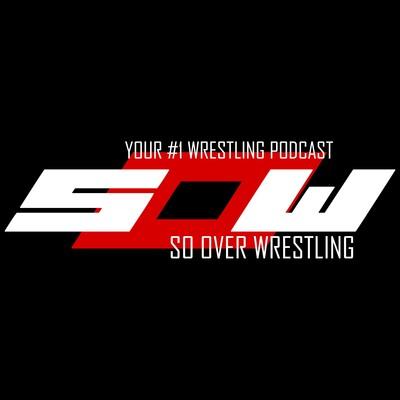 So Over Wrestling