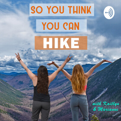 So You Think You Can Hike?