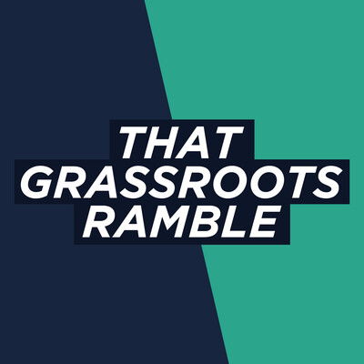 That Grassroots Ramble