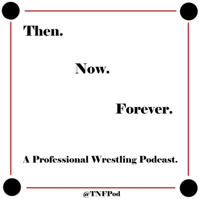 Then Now Forever Podcast