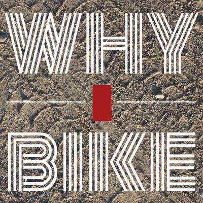 Why I Bike