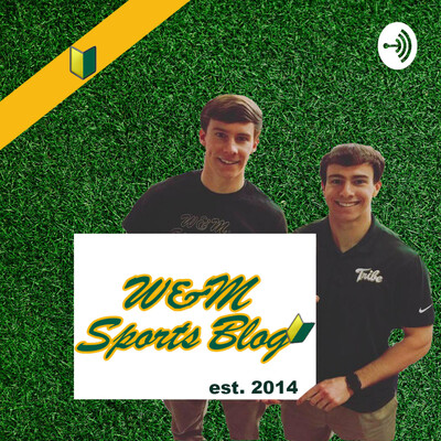 William and Mary Sports Blog Podcast
