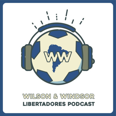 Wilson and Windsor Podcast