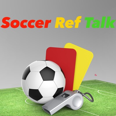 Soccer Ref Talk