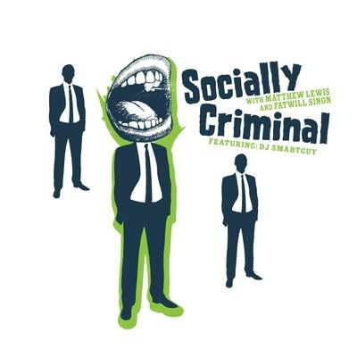 Socially Criminal