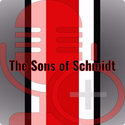 Sons of Schmidt Podcast