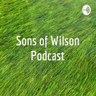 Sons of Wilson Podcast