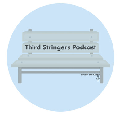 The Third Stringers Podcast