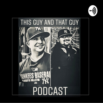 This Guy and That Guy Podcast