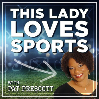 This Lady Loves Sports with Pat Prescott