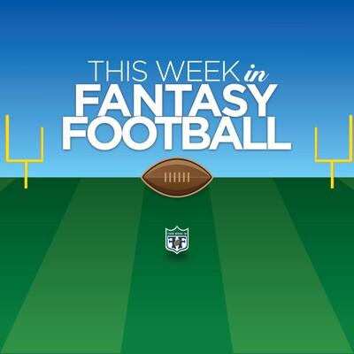 This Week in Fantasy Football