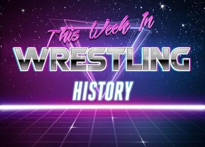 This Week In Wrestling History