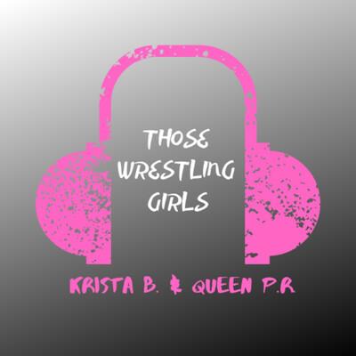 Those Wrestling Girls