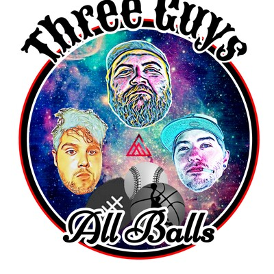 Three Guys All Balls