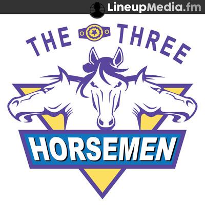 The Three Horsemen Show