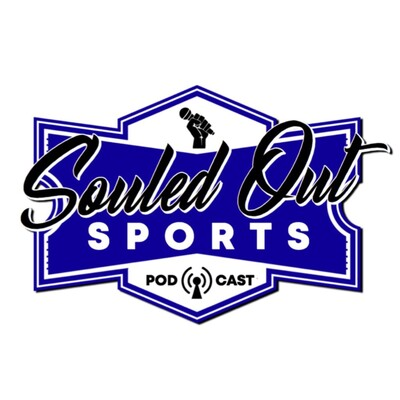 Souled Out Sports | Sports Talk