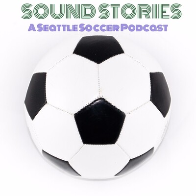 Sound Stories: A Seattle Soccer Podcast