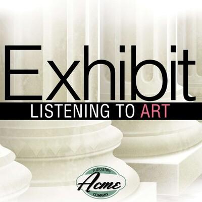 Exhibit: Listening to Art