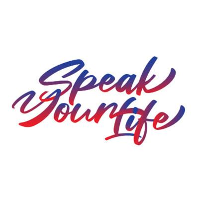 Speak Your Life