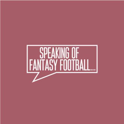 Speaking Of Fantasy Football
