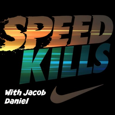 Speed Kills Podcast