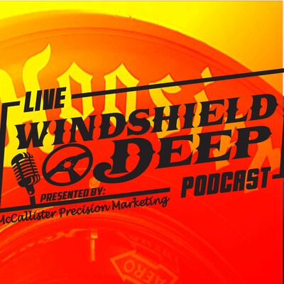 Windshield Deep Podcast