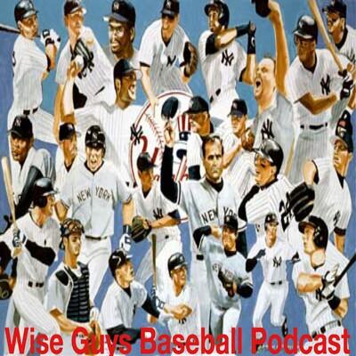 Wise Guys Baseball Podcast