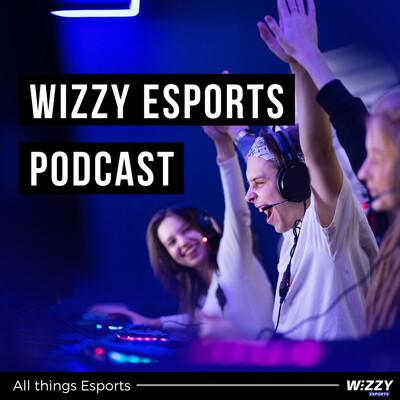 Wizzy Esports 's Podcast