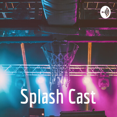 Splash Cast