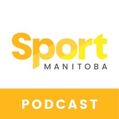 Sport Manitoba Podcast