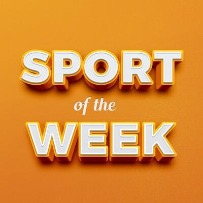Sport of the Week