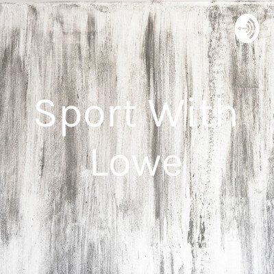 Sport With Lowe