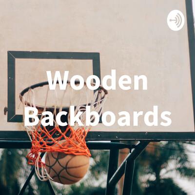 Wooden Backboards