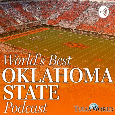World's Best Oklahoma State Podcast