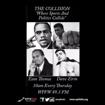 WPFW - The Collision: Sports and Politics