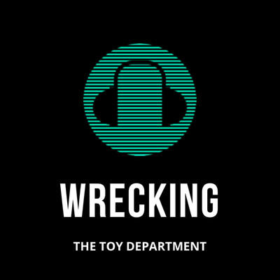 Wrecking the Toy Department