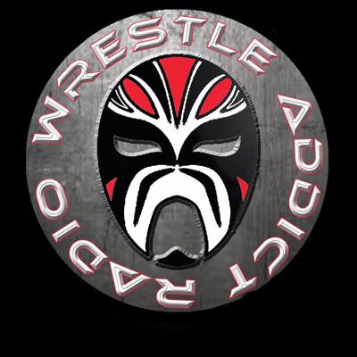 Wrestle Addict Radio