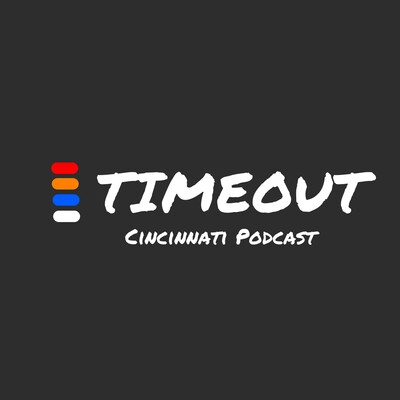 TimeOut Cincy Podcast
