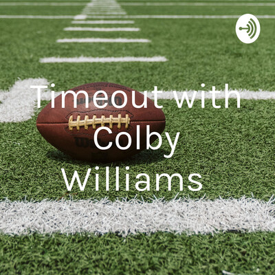 Timeout with Colby Williams