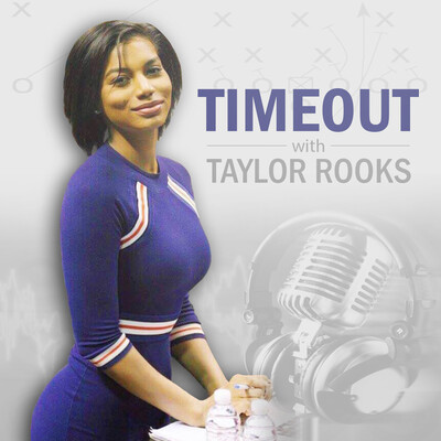 Timeout with Taylor Rooks