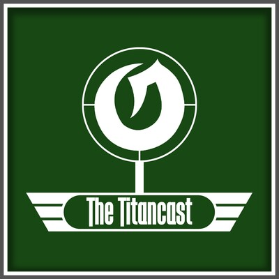 The TitanCast